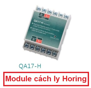 Module cách ly (Isolator Module) Horing QA17-H