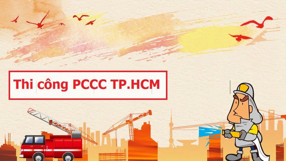 Thi công PCCC TPHCM Đảm bảo tuân thủ TCVN Có tem kiểm định BCA